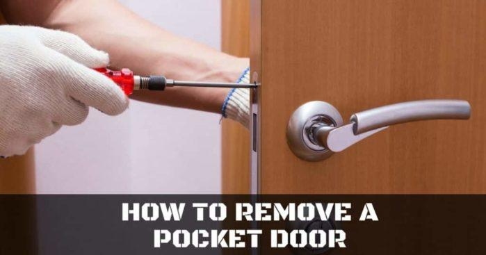 How to Remove a Pocket Door in the Easiest Way Possible