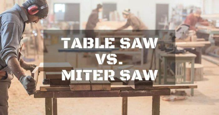 Table Saw vs. Miter Saw. What type of saw is right for me?