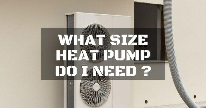 What Size Of Heat Pump Do I Need Repairdaily Com