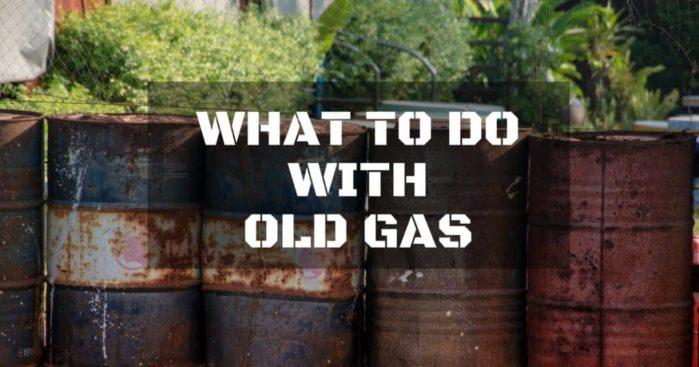 What to Do With Old Gas: 3 Ways to Recycle It