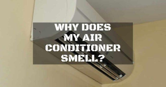 Why Does My Air Conditioner Smell?