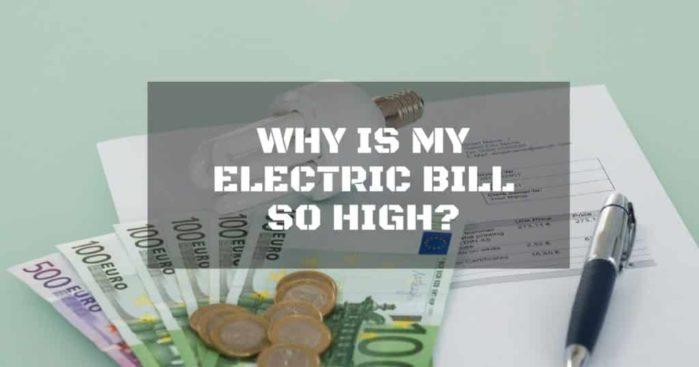 Why Is My Electric Bill So High Repairdaily Com