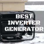 In Search for The Best Inverter Generator Money Can Buy – A Handy Guide