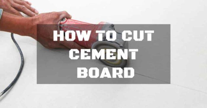 How to Cut Cement Board