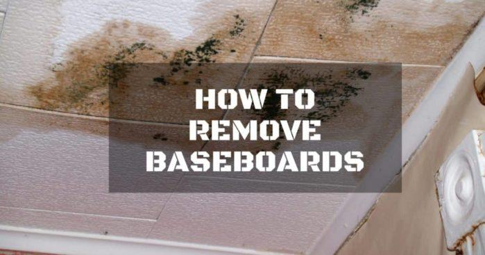 How to Remove Baseboards Without Damaging Your Walls: 7 of the Best Ways Possible