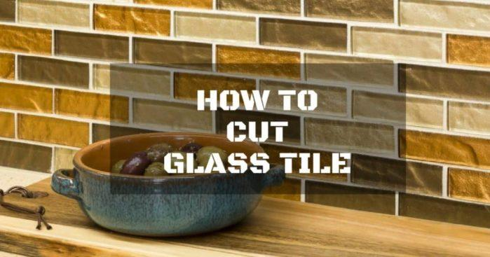 How to Cut Glass Tiles: A DIY-Friendly Guide
