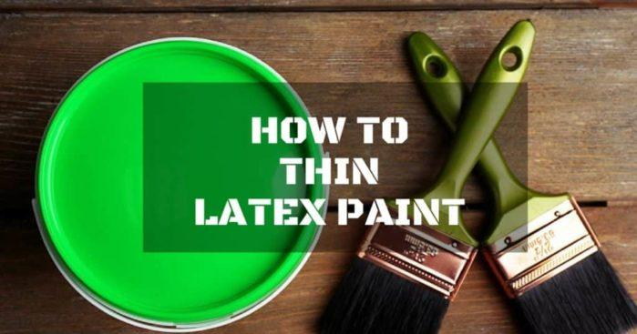 How to Thin Latex Paint the Most Efficient Way Possible