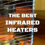 Best Infrared Heaters – Feel the Sun in Your Home