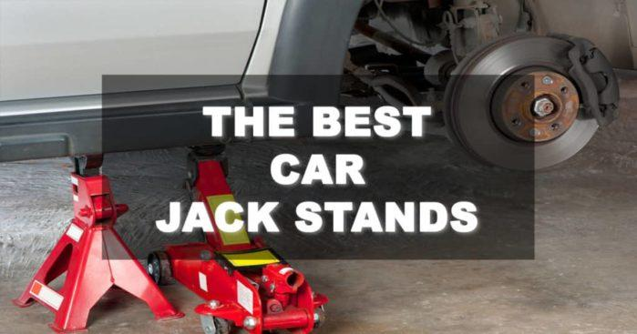 The Best Jack Stands That Every Vehicle Owner Should Know!