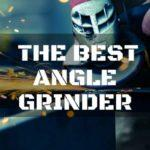 A Versatile Angle Grinder Will Make a Great Addition to Your Power Tool Collection