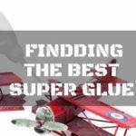 The Best Super Glue to Bind You for Life
