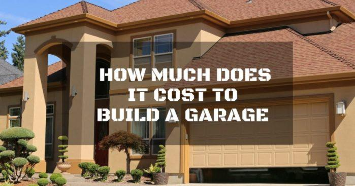 How Much Does It Cost to Build a Garage: All You Need to Know