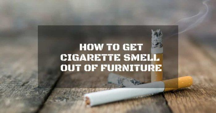 How to Get Cigarette Smell Out of Furniture in 9 Ways Possible