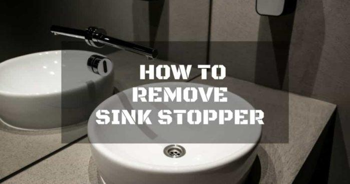 How To Remove Sink Stopper Clean Your Sink In 3 Easy