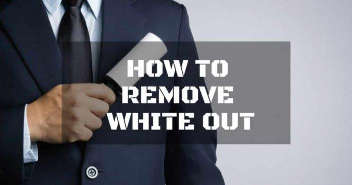 How to Remove Whiteout Without Ruining Your Things: Secrets Revealed!