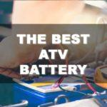 The Best ATV Battery For You and How To Find It