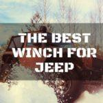 Finding The Best Winch For Jeep: Know The Basics