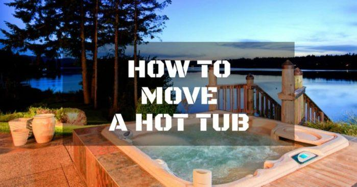 How to Move a Hot Tub by Yourself: 10 Easy Steps