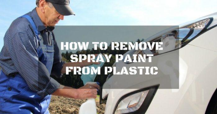Remove Spray Paint From Car >> How To Remove Spray Paint From Plastic 4 Easy Ways You Need To