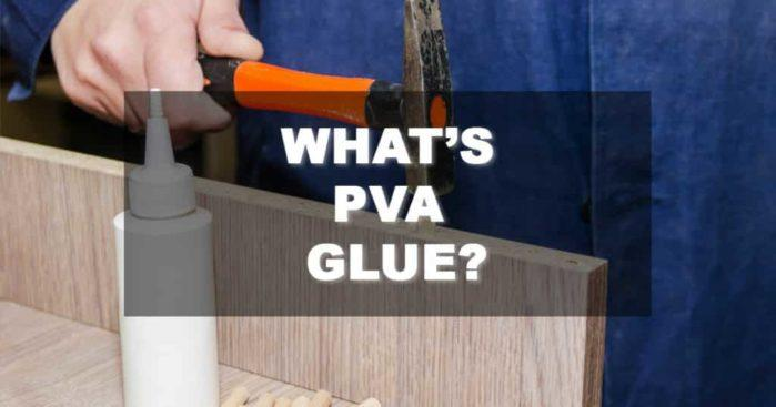 What's PVA glue? (Everything You Need to Know About It)