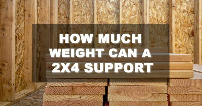 Bear It All: How Much Weight Can A 2×4 Support