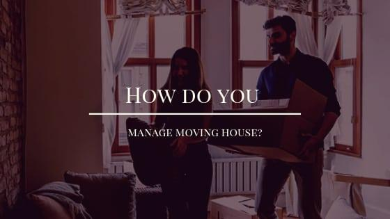 Manage Moving House