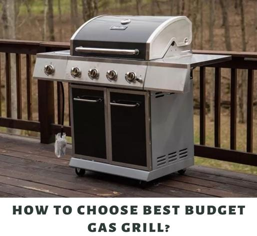 choose best budget gas grill