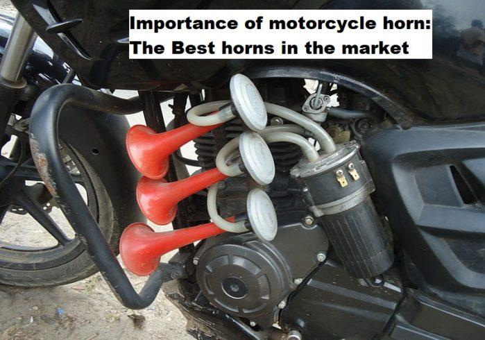 Importance Of Motorcycle Horn: The Best Horns In The Market