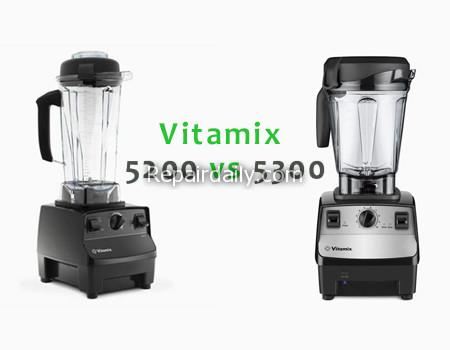 Vitamix 5200 vs 5300 Which One Is The Best For Kitchen